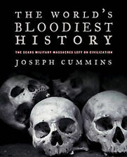 The World's Bloodiest History: Massacre, Genocide, and the Scars They Left on...