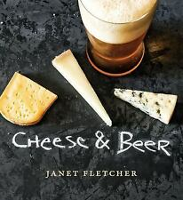 Cheese and Beer by Janet Fletcher (2013, Hardcover)
