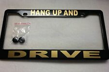 License Plate Frame-Polished ABS-HANG UP AND/DRIVE-#896002G