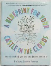A Blueprint For Your Castle In The CLouds Barbara Sophia Tammes