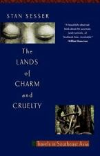 Lands of Charm and Cruelty: Travels in Southeast Asia, 1st Vintage Departures S