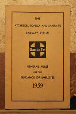 ATCHISON, TOPEKA AND SANTA FE GENERAL RULES  FOR EMPLOYES BOOKLET-1959-NICE