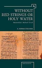 Judaism and Jewish Life: Without Red Strings or Holy Water by H. Norman...