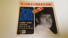 "BRUNO LOMAS ""COMO AYER"" EP 7"" SPANISH SINGLE G/VGX B/MBE 1966"