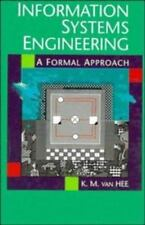 Information Systems Engineering : A Formal Approach by K .M. Van Hee (1994,...