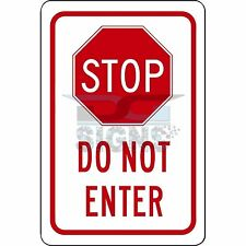 Stop - Do Not Enter - aluminum sign 8x12