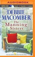 The Manning Sisters by Debbie Macomber (2015, MP3 CD, Unabridged)