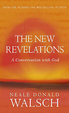 The New Revelations, Neale Donald Walsch
