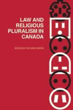 Law and Religious Pluralism in Canada (Law and Society Series)