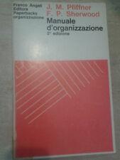 Pfiffner / Sherwood - MANUALE D'ORGANIZZAZIONE - 1972 - Franco Angeli