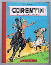 Corentin chez les Peaux-Rouges. CUVELIER 1956. EO.