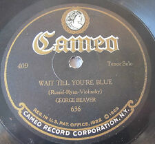 Cameo 409 78 RPM record George Beaver - Just A Girl That Men Forget / Wait Til