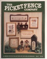 The Picket Fence Company Cross Stitch Pattern Sue Hills Designs B142 Pamphlet
