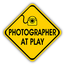 "Photographer At Play Sign Car Bumper Sticker Decal 5"" x 5"""