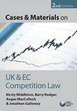 Cases and Materials on UK and EC Competition Law, Galloway, Jonathan, MacCulloch