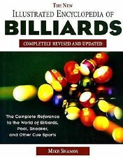 The New Illustrated Encyclopedia of Billiards: Completely Revised, Michael Ian S