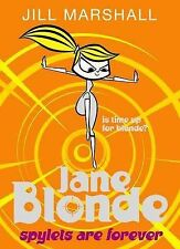 Jane Blonde: Spylets are Forever by Jill Marshall (Paperback, 2009)