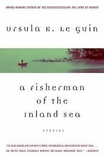 A Fisherman of the Inland Sea by Ursula K. Le Guin (2005, Paperback)