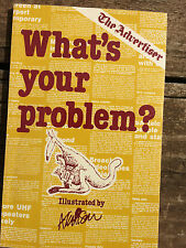 WHAT'S YOUR PROBLEM? THE ADVERTISER Barbara Ross Michael Atchison Like New