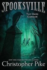 The Dark Corner (Spooksville)