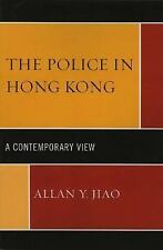 POLICE IN HONG KONG - NEW PAPERBACK BOOK