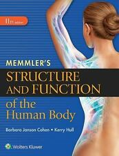Memmler's Structure and Function of the Human Body by Kerry Hull and Barbara Ja…