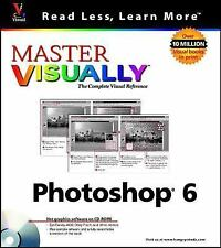 Master VISUALLY Photoshop 6 by Ken Milburn (2001, Paperback) with sealed CD ROM