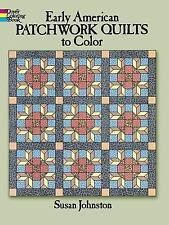Early American Patchwork Quilts to Color (Dover Coloring Books)