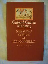 Gabriel Garcia Marquez - Nessuno scrive al colonnello - CDE 1996