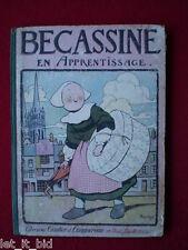 BECASSINE EN APPRENTISSAGE ED 1926 GAUTIER LANGUEREAU   POUPEE ANCIENNE BLEUETTE