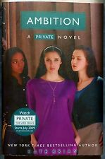 "NEW PAPERBACK BOOK ""AMBITION"" A PRIVATE NOVEL - #7 IN SERIES - BY KATE BRIAN"