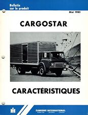 INTERNATIONAL VINTAGE CARGOSTAR TRUCK FEATURES  PRODUCT BULLETIN 1980 (FRENCH)