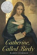 Catherine, Called Birdy (pb) by Karen Cushman Middle Ages, England NEW