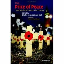 The Price of Peace : Just War in the Twenty-First Century (2007, Hardcover)