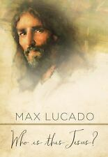 Who Is This Jesus? by Max Lucado (2017, Alternate)