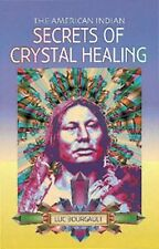 The American Indian: Secrets of Crystal Healing, Bourgault, Luc, Good Book