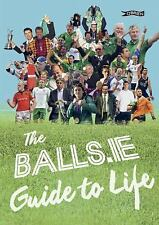 The Balls. Ie Guide to Life (2016, Paperback)