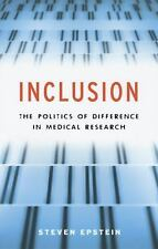 Inclusion: The Politics of Difference in Medical Research (Chicago Studies in Pr