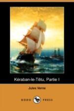 Keraban-le-Tetu, Partie I by Jules Verne (2008, Paperback)