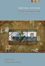 Writing Fiction : A Guide to Narrative Craft by Janet Burroway and Elizabeth...