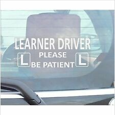 Learner Driver Please Be Patient-Learn Drive-Car Window Sticker-Adhesive Sign