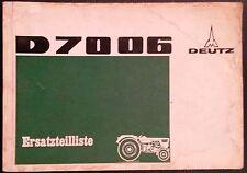 Deutz Schlepper D 7006  Ersatzteilliste