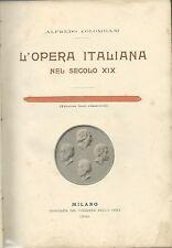 Colombani - L'Opera Italiana nel Secolo XIX - Corriere della Sera 1900