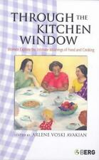 Through the Kitchen Window: Women Explore the Intimate Meanings of Foo-ExLibrary