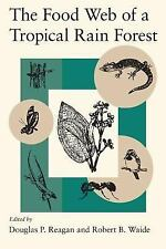 The Food Web of a Tropical Rain Forest-ExLibrary