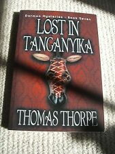 Lost in Tanganyika, Thomas Thorpe, Brand New Paperback - signed