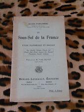 LE SOUS-SOL DE LA FRANCE - Auguste Pawlowski - Berger-Levrault, 1913