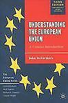 Understanding the European Union, Third Edition: A Concise Introduction (Europea