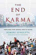 NEW - The End of Karma: Hope and Fury Among India's Young