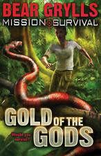 Mission Survival: Gold of the Gods Bear Grylls Red Fox PB / 9781862304796